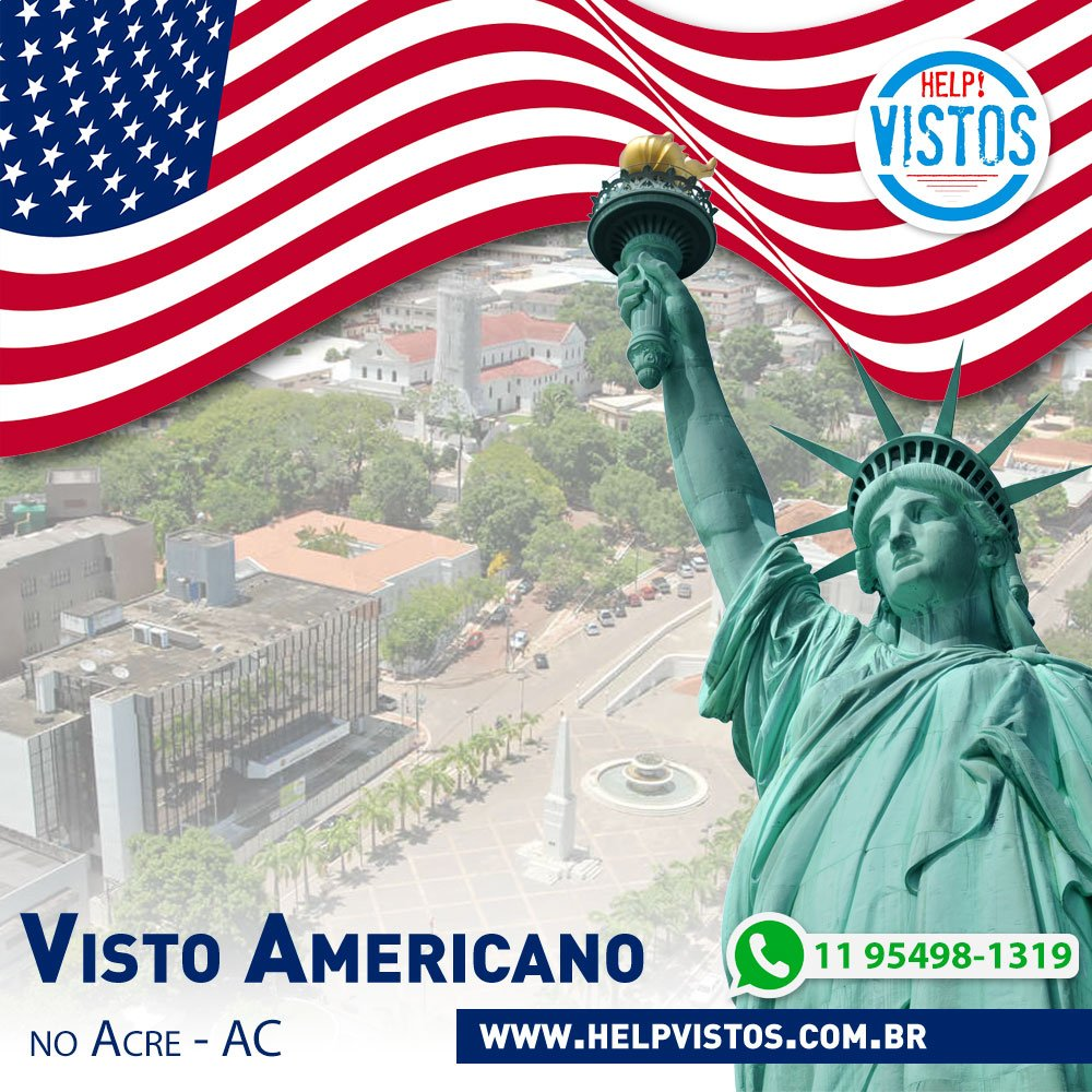 Visto Americano no Acre - AC
